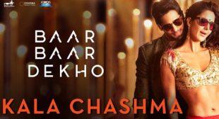 Kala Chashma Song – Baar Baar Dekho