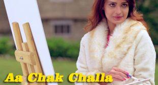 Sajjan Adeeb's Aa Chak Challa