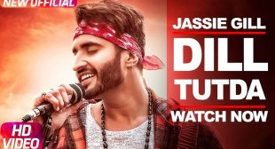 Jassi Gill Song Dil Tutda is Out Now