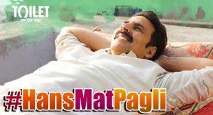 Toilet : Ek Prem Katha Song Hans Mat Pagli is Released