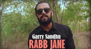 Garry Sandhu Song Rabb Jane is Out Now