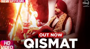 Ammy Virk's New Song Qismat