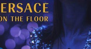 Versace On The Floor – Bruno Mars