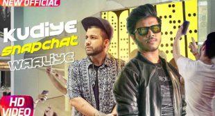 Kudiye Snapchat Waaliye Song by Sukh-E