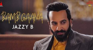 Bamb Gaana Lyrics – Jazzy B