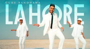 Lahore Lyrics – Guru Randhawa
