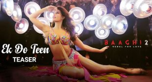 Ek Do Teen Song – Baaghi 2