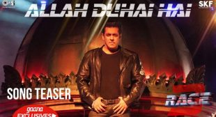 Allah Duhai Hai Lyrics – Race 3