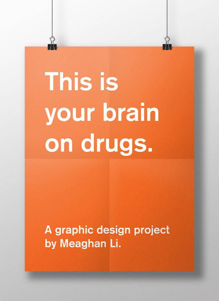'This is your brain on drugs', according to a psychology student