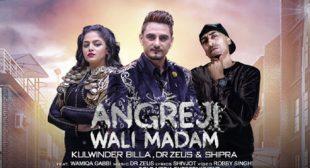 Angreji Wali Madam Song – Kulwinder Billa