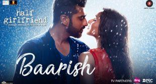 Get Baarish Song of Movie Half Girlfriend