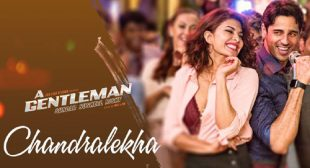 Get Chandralekha Song of Movie A Gentleman