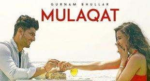 Mulaqat – Gurnam Bhullar