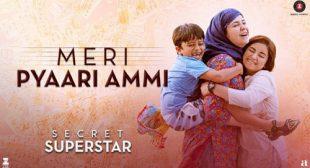 Get Meri Pyaari Ammi Song of Movie Secret Superstar