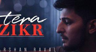 Tera Zikr Lyrics – Darshan Raval