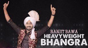 Heavy Weight Bhangra Lyrics – Ranjit Bawa