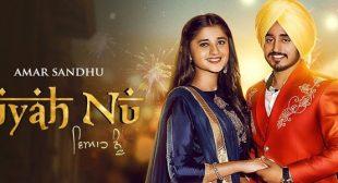 Viyah Nu – Amar Sandhu