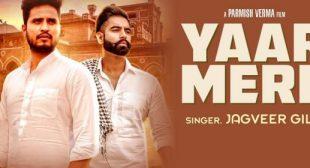 Yaar Mere Lyrics – Jagveer Gill [Feat] Parmish Verma