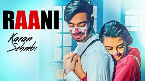 Raani Lyrics By Karan Sehmbi