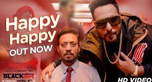 HAPPY HAPPY LYRICS – Badshah, Aastha Gill – Blackmail