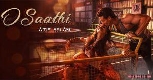 O Saathi Lyrics – Atif Aslam