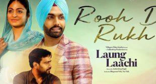 Rooh De Rukh – Laung Laachi