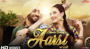 Aarsi (The Mirror) Song by Satinder Sartaaj