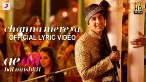 CHANNA MEREYA LYRICS – Arijit Singh