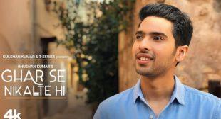 Armaan Malik's New Song Ghar Se Nikalte Hi