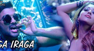 Iraga Iraga Lyrics – Naa Peru Surya Naa Illu India