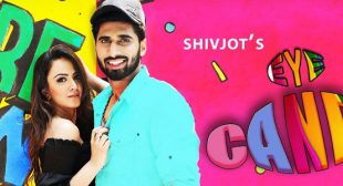 Eye Candy Lyrics – Shivjot