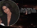 Kim Kardashian forced to EVACUATE home and asks fans to 'pray'