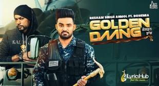GOLDEN DAANG – Resham Singh Anmol | Bohemia