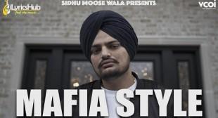 Sidhu Moose Wala – Mafia Style Lyrics   iLyricsHub.com