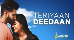 TERIYAN DEEDAN LYRICS – Parmish Verma | Prabh Gill | iLyricsHub