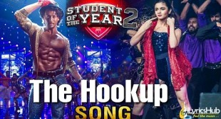 The Hook Up Song – Student Of The Year 2