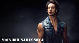 Get Main Bhi Nahin Soya Song of Movie Student Of The Year 2
