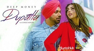 DUPATTA LYRICS – DEEP MONEY | iLyricsHub
