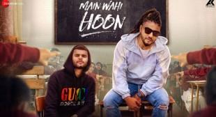 MAIN WAHI HOON LYRICS – Raftaar – LyricsBELL