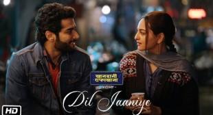 Dil Jaaniye Lyrics – Khandaani Shafakhana