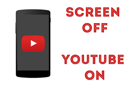 How to Listen to YouTube Videos Even When Device Screen is Off