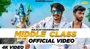 Middle Class Lyrics – Gulzaar Chhaniwala