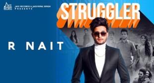 Struggler Lyrics – R Nait