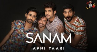 Apni Yaari Lyrics – Sanam