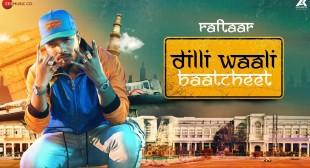 Raftaar – Dilli Wali Baatcheet Lyrics