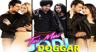 Doggar Lyrics – Teri Meri Jodi
