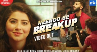 Neendo Se Breakup Lyrics by Meet Bros