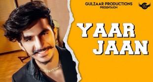 Yaar Jaan Song Lyrics