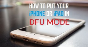 How to Set Your iPhone or iPad into DFU mode?