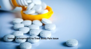 Soma Pill Medicine is The Best Way to Treat Severe Pain & Muscle Pain